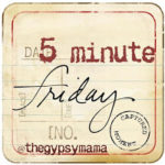 Five Minute Friday: Grasp